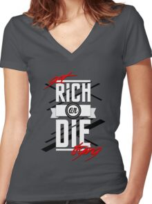 Get Rich or Die Trying Women's Fitted V-Neck T-Shirt