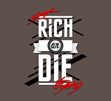 Get Rich or Die Trying T-Shirt