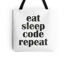 eat sleep code Tote Bag