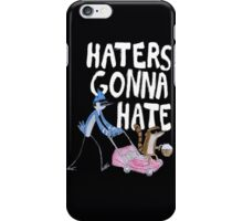 'Haters Gonna Hate' iPhone Case/Skin