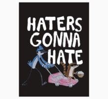 'Haters Gonna Hate' Kids Clothes