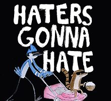 'Haters Gonna Hate' by Renattaml