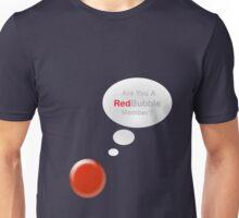 Redbubble Member Unisex T-Shirt