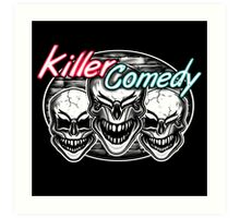 Laughing Skulls: Killer Comedy Art Print