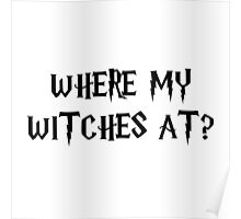 Where My Witches At? Poster