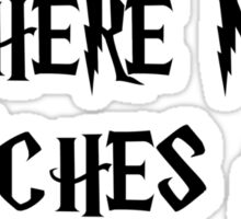Where My Witches At? Sticker