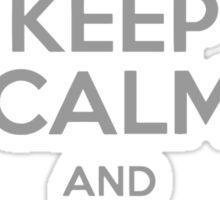 Keep Calm and Walk without rhythm Sticker