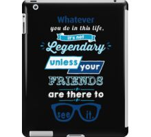 Legendary - Barney Stinson Quote (Blue) iPad Case/Skin