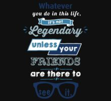 Legendary - Barney Stinson Quote (Blue) Kids Clothes