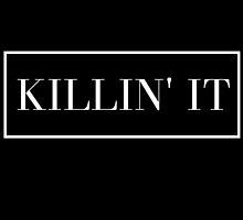 Killin It by Emily Lanier