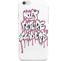Our Future Leaders Graffiti Pink iPhone Case/Skin