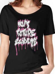 Our Future Leaders Graffiti Pink Women's Relaxed Fit T-Shirt