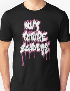 Our Future Leaders Graffiti Pink Unisex T-Shirt