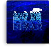 Save the Polar Bear night design Canvas Print