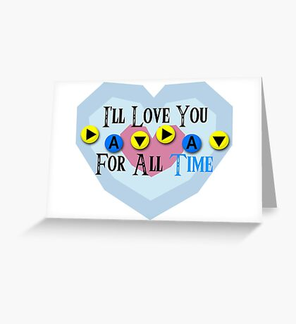 I'll Love You For All Time - Song of Time Valentine's Card Greeting Card