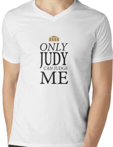 Only Judy can Judge Me (Black Text) Mens V-Neck T-Shirt