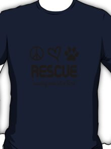 Rescue Saving One At A Time (black) T-Shirt