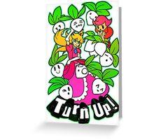 Turn Up! Greeting Card