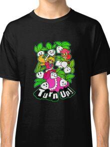 Turn Up! Classic T-Shirt