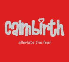 Calmbirth - alleviate the fear Kids Tee
