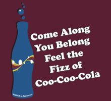 Feel the Fizz Of Coo Coo Cola T-Shirt