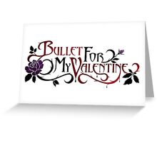 Bullet For My Valentine Greeting Card
