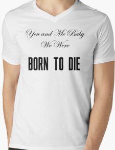 Born to Die Mens V-Neck T-Shirt