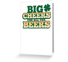 BIG CHEERS FOR ALL THE BEERS! IRISH beer shop design Greeting Card