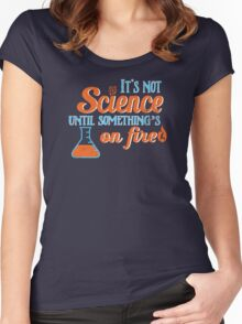 It's Not Science Until... Women's Fitted Scoop T-Shirt