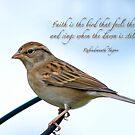 Faith is the bird . . . by Bonnie T.  Barry