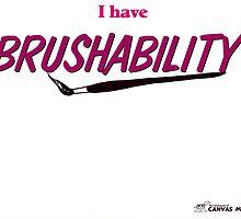 BRUSHABILITY by CanvasMan