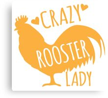 Crazy Rooster Lady Canvas Print
