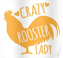 Crazy Rooster Lady Poster
