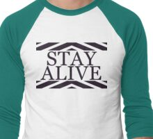 Stay Alive Men's Baseball ¾ T-Shirt