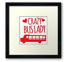 Crazy Bus Lady with red bus Framed Print