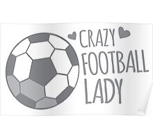 Crazy Football Lady Poster