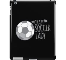 Crazy Soccer Lady iPad Case/Skin