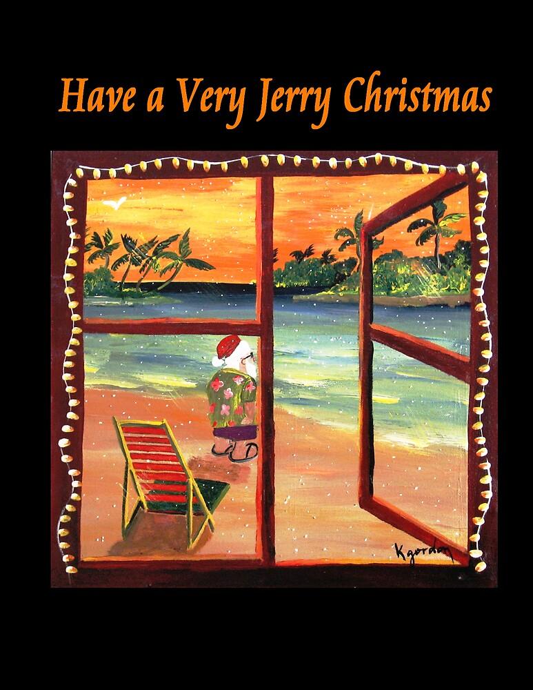 Have a Very Jerry Christmas by WhiteDove Studio kj gordon