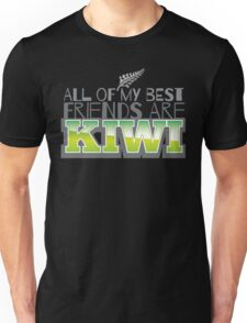 ALL of my BEST FRIENDS are kiwi! Unisex T-Shirt