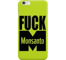 Fuck Monsanto iPhone Case/Skin