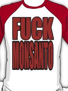 Fuck Monsanto T-Shirt