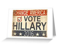 Vote Hillary Clinton 2016 Greeting Card