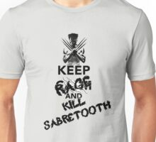KEEP RAGE & KILL SABRETOOTH Unisex T-Shirt