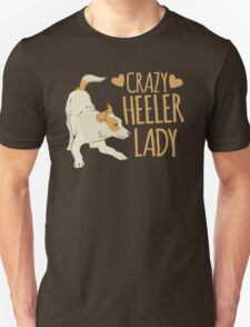 Crazy Heeler Lady Unisex T-Shirt