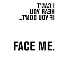 FACE ME - American Sign Language Photographic Print