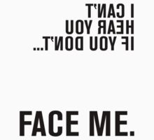 FACE ME - American Sign Language T-Shirt