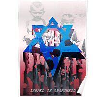 Israel is Apartheid Poster