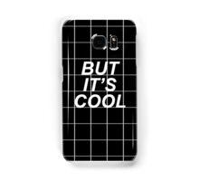 But it's cool tumblr grid  Samsung Galaxy Case/Skin