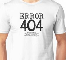 Error 404 Heaven not found Unisex T-Shirt