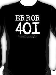 Error 401 unauthorized. T-Shirt